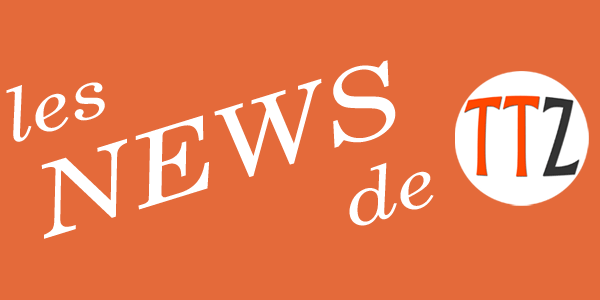 Les News de TuToZine
