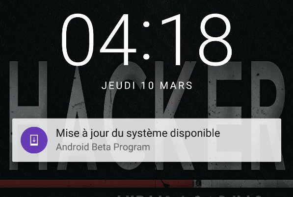 Recevoir Android N via OTA