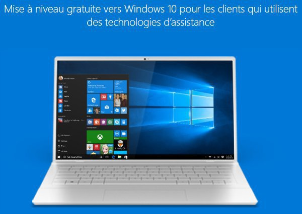 Windows 10 - maj gratuite toujours possible